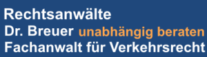 DR. BREUER | Fachanwalt für Verkehrsrecht Berlin